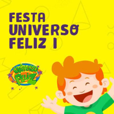 Festa Universo Feliz l